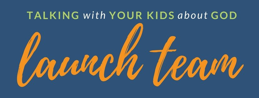 Join My Book Launch Team for Talking with Your Kids about God