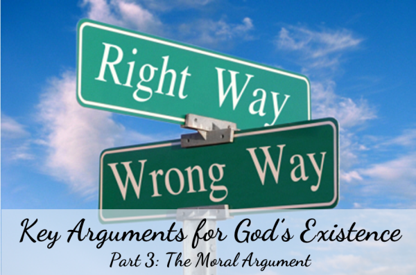 Moral Argument for God's Existence