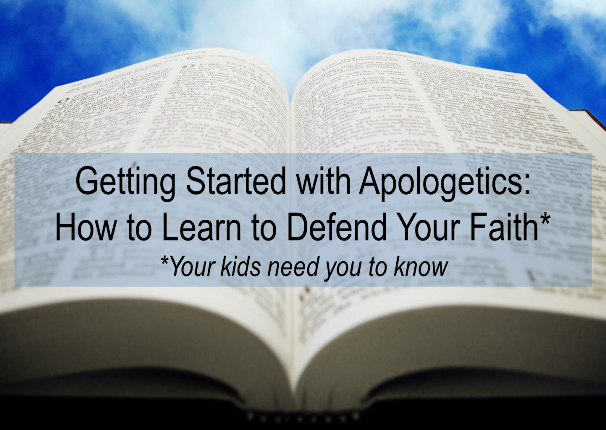Getting Started with Apologetics